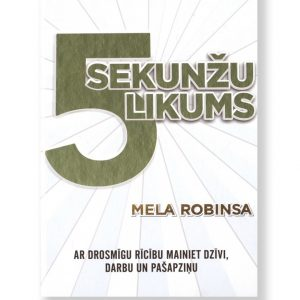 5 SEKUNŽU LIKUMS. Mela Robinsa